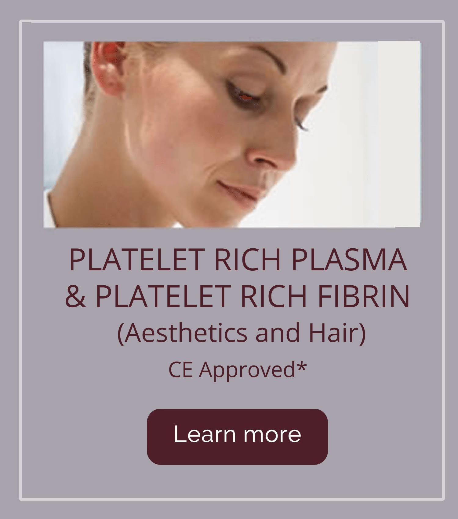 Platelet Rich Plasma & Platelet Rich Fibrin (Aesthetics and Hair)