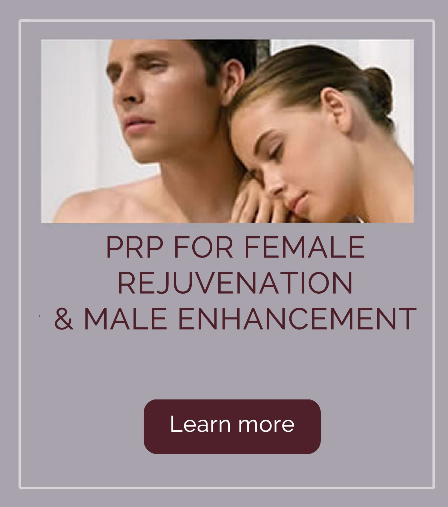 PRP for Female Rejuvenation & Male Enhancement