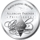 Allergan Partner Privileges - Black Diamond - Participating Member