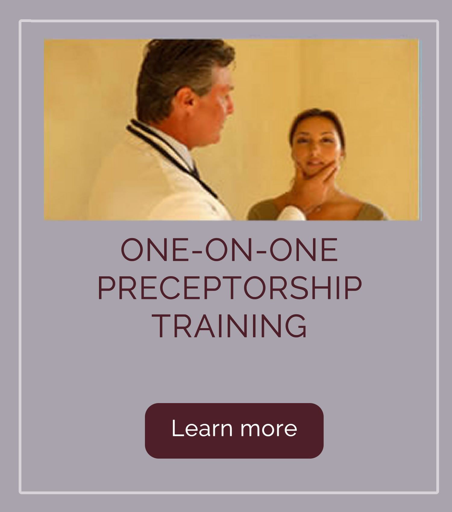 One-on-One Preceptorship Training